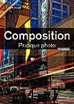 Composition: Pratique photo