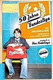 50 Jahre Bundesliga - Das Jubiläumsalbum: Unvergessliche Bilder, Fakten, Anekdoten