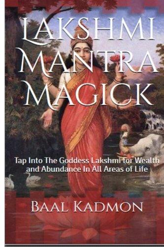 lakshmi-mantra-magick-tap-into-the-goddess-lakshmi-for-wealth-and-abundance-in-volume-7
