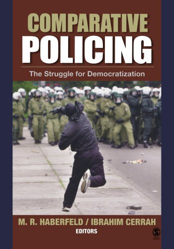 Comparative Policing: The Struggle for Democratization