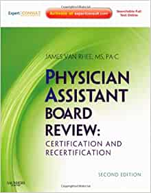 Physician Assistant Board Review (3rd ed.) by James Van ...