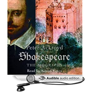 Shakespeare - The Biography  - Peter Ackroyd