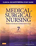 img - for Clinical Decision-Making Study Guide for Medical-Surgical Nursing - Revised Reprint: Patient-Centered Collaborative Care, 7e book / textbook / text book