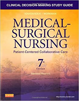 Clinical decision making case studies in medical-surgical nursing 2nd edition