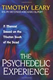 The Psychedelic Experience: A Manual Based on the Tibetan Book of the Dead (Citadel Underground) (0806516526) by Leary, Timothy
