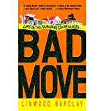 Linwood Barclay [Bad Move] [by: Linwood Barclay]
