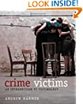 Crime Victims: An Introduction to Vic...