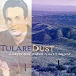 Tulare Dust A Songwriters Tri