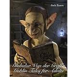 Globular Van der Graff's Goblin Tales for Adultsby Jack Eason