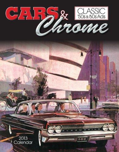 Cars & Chrome Calendar: Classic 50's & 60's Ads