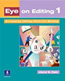 Eye on Editing 1: Developing Editing Skills for Writing (Student Book)