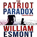 The Patriot Paradox: The Reluctant Hero Series, Book 1 (       UNABRIDGED) by William Esmont Narrated by Kevin Pierce
