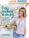 Fay Makes it Easy: 100 delicious reci...