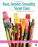 img - for Race, Gender, Sexuality, and Social Class: Dimensions of Inequality book / textbook / text book