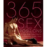 365 Sex Positions: A New Way Every Day for a Steamy, Erotic Yearby Lisa Sweet