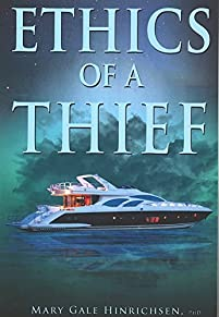 Ethics Of A Thief by Mary Gale Hinrichsen ebook deal