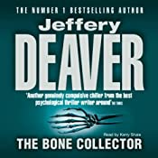 The Bone Collector: Lincoln Rhyme, Book 1 | [Jeffery Deaver]