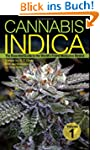 Cannabis Indica, Volume 1: The Essent...