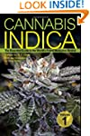 Cannabis Indica: The Essential Guide...