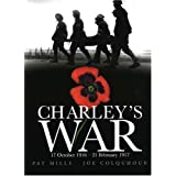 Charley's War: 17 October, 1916-21 February, 1917by Pat Mills