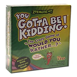 You Gotta Be Kidding! Game for Kids By Zobmondo!!