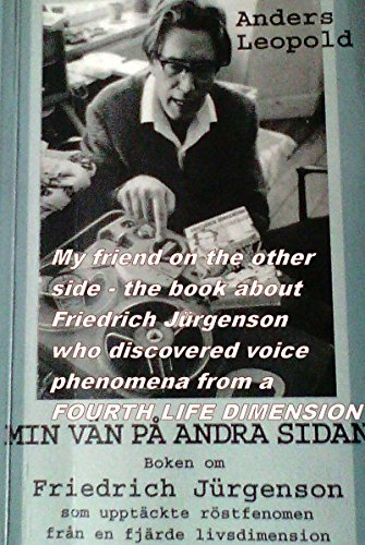 my-friend-on-the-other-side-the-book-about-friedrich-jurgenson-who-discovered-voice-phenomena-from-a