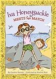 Iva Honeysuckle Meets Her Match (An Iva Honeysuckle Book)