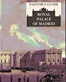 img - for Visitor's Guide: Royal Palace Of Madrid book / textbook / text book