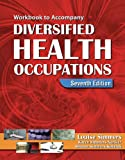 Workbook to Accompany Diversified Health Occupations (1418030228) by Louise Simmers