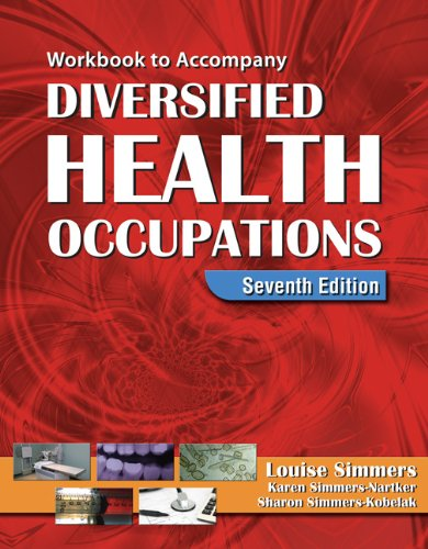 Workbook for Simmers' Diversified Health Occupations