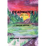 Deadwater: A Zombie Story ( Special Edition)by Anthony Giangregorio