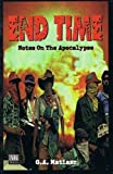 img - for End Time: Notes on the Apocalypse by G.A. Matiasz (2001-07-01) book / textbook / text book