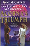 Acorna's Triumph: The Further Adventures of the Unicorn Girl