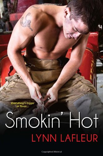 Image of Smokin' Hot (Firefighters of Lanville, TX)