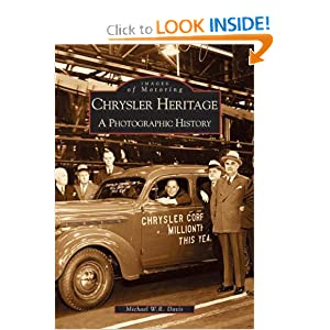 Chrysler Heritage: A Photographic History (Images of Motoring: Michigan) by Michael W. R. Davis