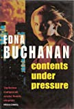 Contents Under Pressure (0671718053) by Edna Buchanan