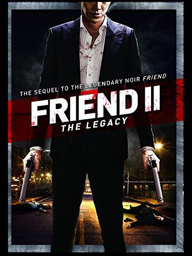 Friend 2: Legacy (Chingu 2)