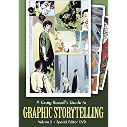 P. Craig Russell's Guide to Graphic Storytelling, Volume 2