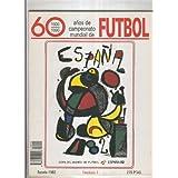 60 años de campeonato mundial de Futbol fasciculo numero 02