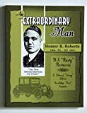 img - for An Extraordinary Man: Homer B. Roberts book / textbook / text book