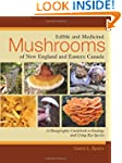 Edible and Medicinal Mushrooms of New...