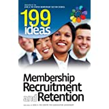 199 Ideas: Membership Recruitment and Retention ~ ASAE & The Center's...