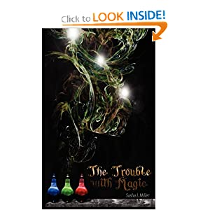 The Trouble with Magic by