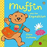 Muffin and the Expedition (1408312433) by Vulliamy, Clara