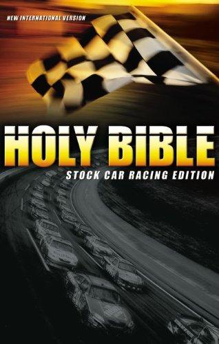 Holy Bible: Stock Car Racing