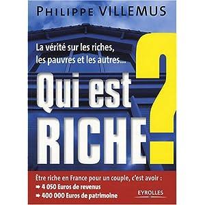 Qui est riche ? La vérité sur les riches, les pauvres et les autres... 51zFSh0IyYL._SL500_AA300_
