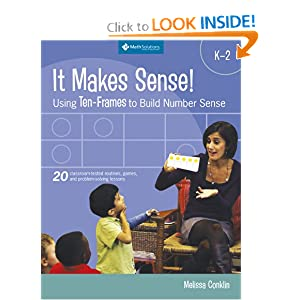 It Makes Sense!: Using Ten-frames to Build Number Sense, Grades K-2