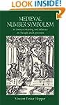 Medieval Number Symbolism: Its Source...