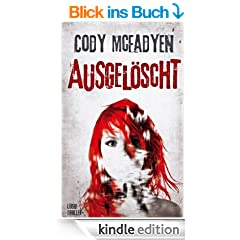 Ausgel�scht - 4. Fall f�r Smoky Barrett: Thriller
