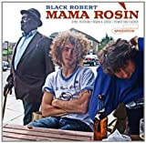echange, troc Mama Rosin - Black Robert